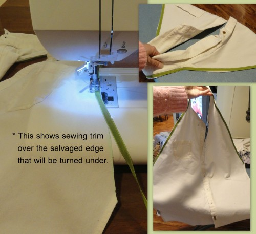 sewing trim over the salvaged edge to be turned under