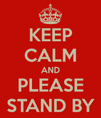 Please Stand By............