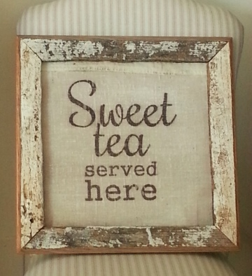 Sweet Tea served here sign project-