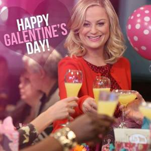 Happy GALentine's Day!