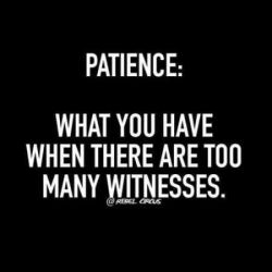 patience-